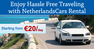 Enjoy Hassle Free Traveling with Netherlands Cars Rental